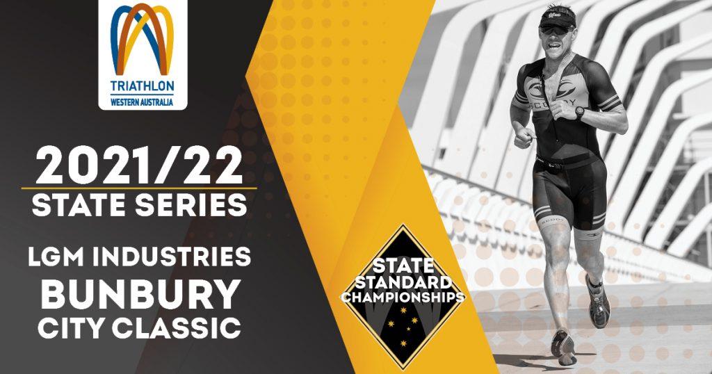 LGM Industries Bunbury City Classic & Duathlon – State Standard Championships